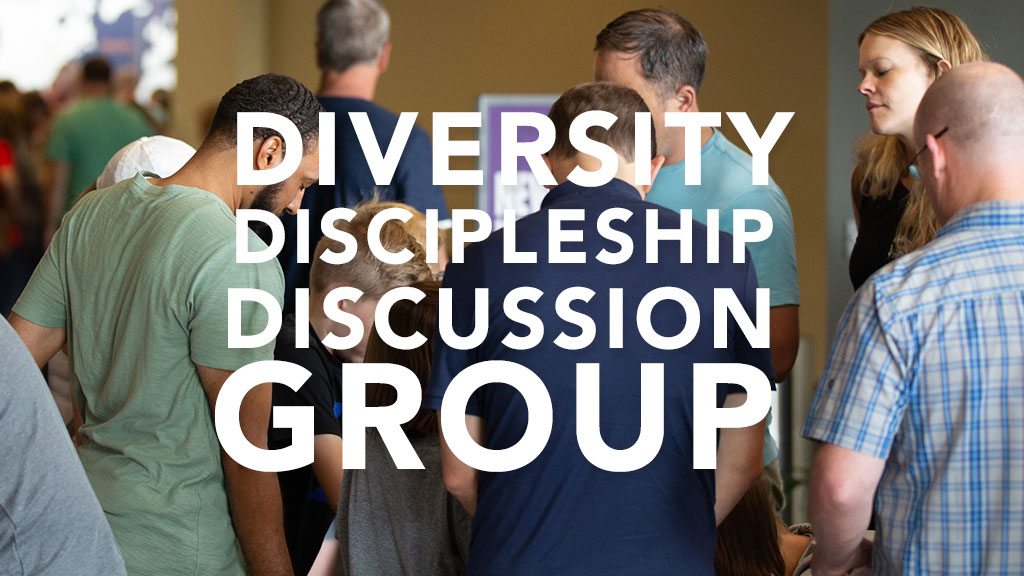 Diversity Discipleship Discussion Group